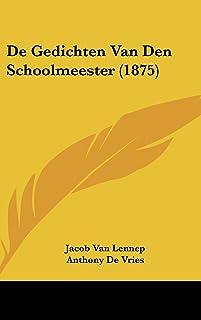 de Gedichten Van Den Schoolmeester (1875)