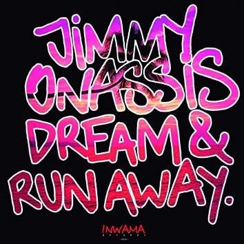 Dream & Runaway