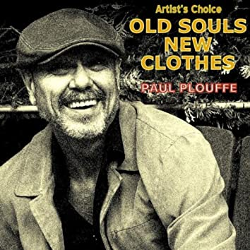 Old Souls New Clothes (Artist's Choice)