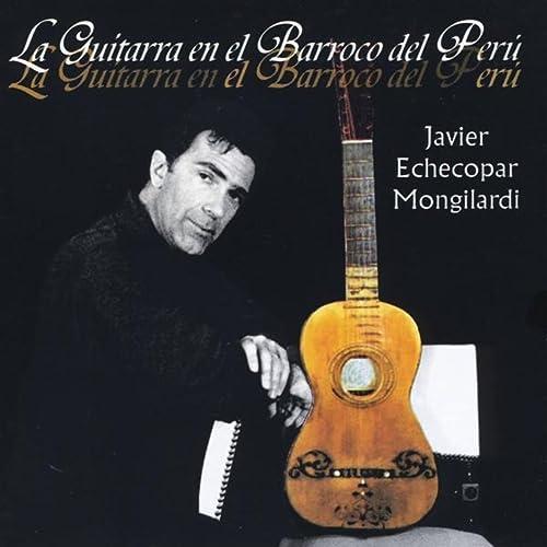 Sonata en la Menor (Libro de Zifra) de Javier Echecopar Mongilardi ...