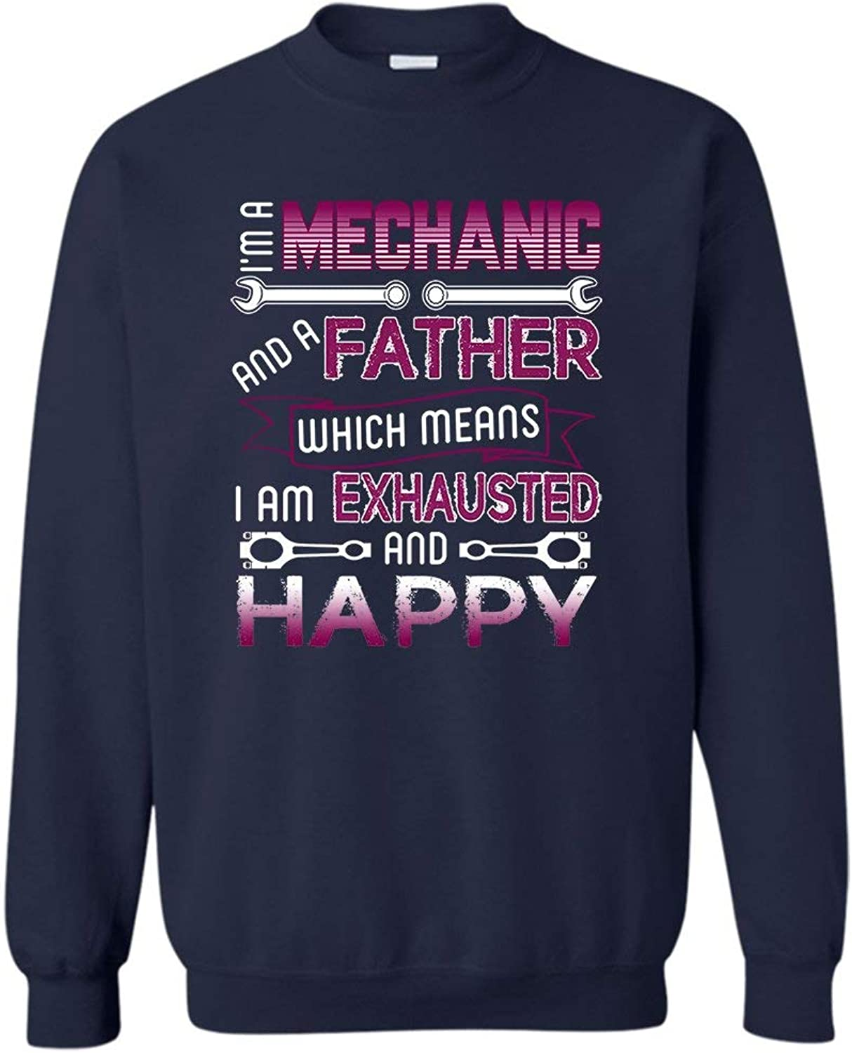 TeeZaa I'm A Mechanic and A Father Crew Neck Sweatshirt, Long Sleeve Shirt Gift