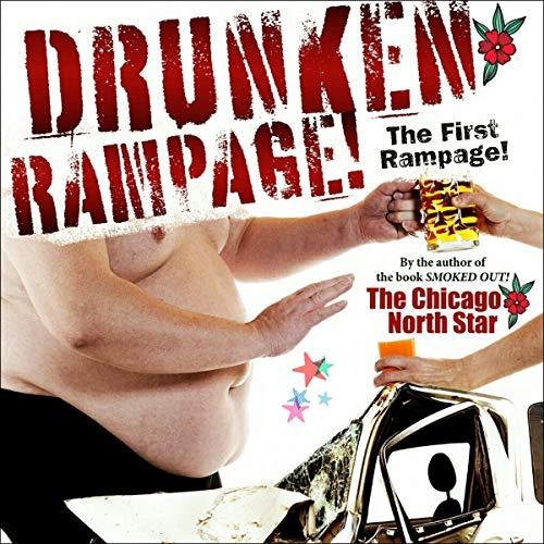 Drunken Rampage! audiobook cover art
