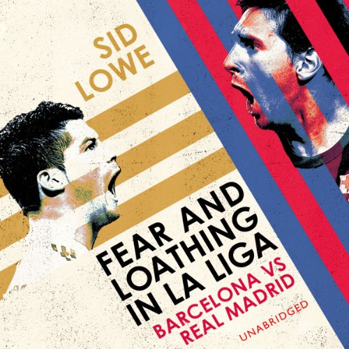 Fear and Loathing in La Liga audiobook cover art