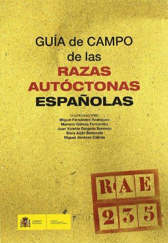 Guía de campo de las razas autóctonas españolas