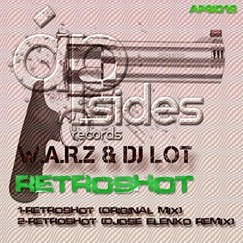 W.A.R.Z. & DJ Lot