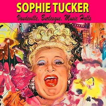 Vaudeville, Burlesque and Music Halls