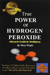 True Power of Hydrogen Peroxide