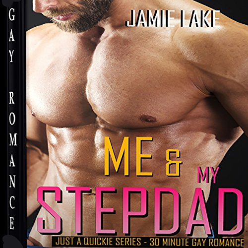 Me & My Stepdad: Gay Romance M M cover art