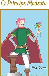 O príncipe Modesto: (Edição Única)
