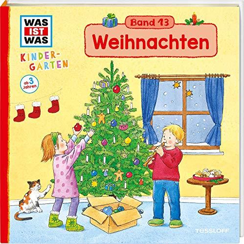 WAS IST WAS Kindergarten, Band 13. Weihnachten: Vom 1. Advent bis Heilige Drei Könige - erstes Wissen ab 3 Jahre