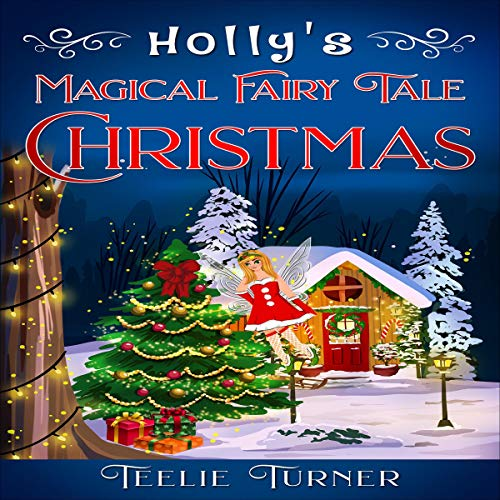 Holly's Magical Fairy Tale Christmas cover art