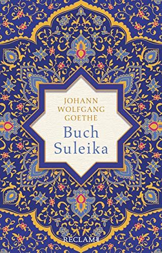 Buch Suleika: Gedichte aus dem West-östlichen Divan