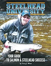 Steelhead University: Your Guide to Salmon & Steelhead Success