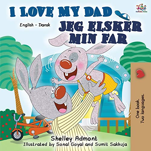 Compare Textbook Prices for I Love My Dad: English Danish Bilingual Book English Danish Bilingual Collection Danish Edition Second edition Edition ISBN 9781525918490 by Admont, Shelley,Books, KidKiddos
