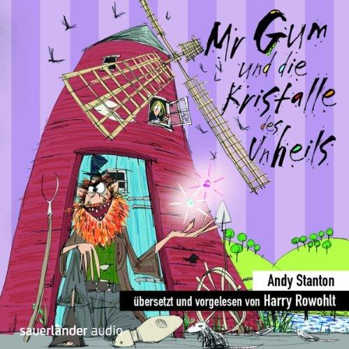 Mr Gum und die Kristalle des Unheils Titelbild