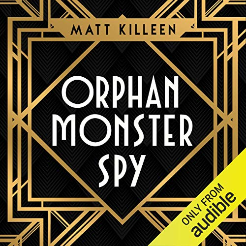 Orphan, Monster, Spy cover art