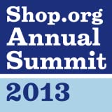 Shop.org Annual Summit 2013