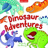 Dinosaur Adventures-This Fantastic Collection of 4 Original Tales featuring a Noisy T-Rex, a Clumsy Ankylosaurus, a Speedy Velociraptor and a Ditzy Diplodocus