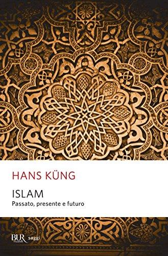 Islam: Passato, presente e futuro