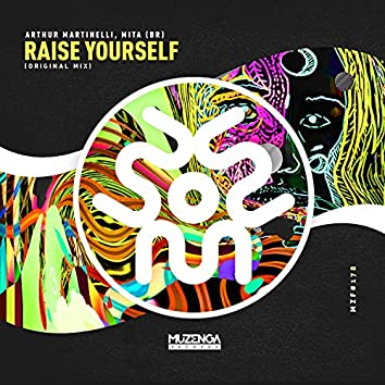 Raise Yourself