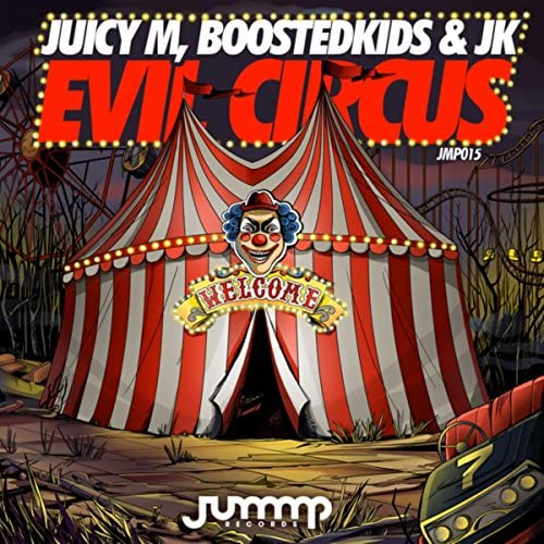Juicy M, Boostedkids & Jk