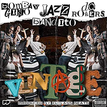 Vintage (feat. DQ Rogers & Bombay Gino)