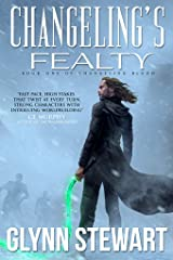 Changeling's Fealty (Changeling Blood Book 1) Kindle Edition