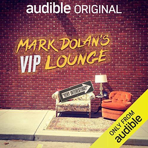 Mark Dolan's VIP Lounge cover art