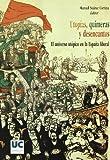Utopías, quimeras y desencantos. El universo utópico en la España liberal (Historia)