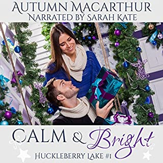 Calm & Bright: A Clean and Sweet Christian Romance in Idaho at Christmas cover art