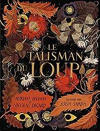 Le talisman du loup par Nicolas Digard