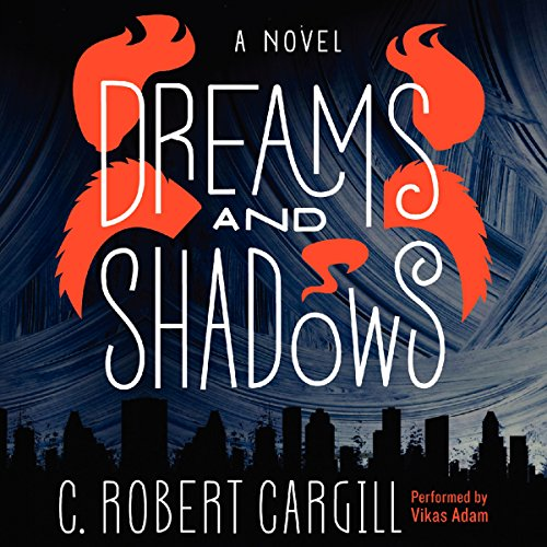 Dreams and Shadows audiobook cover art
