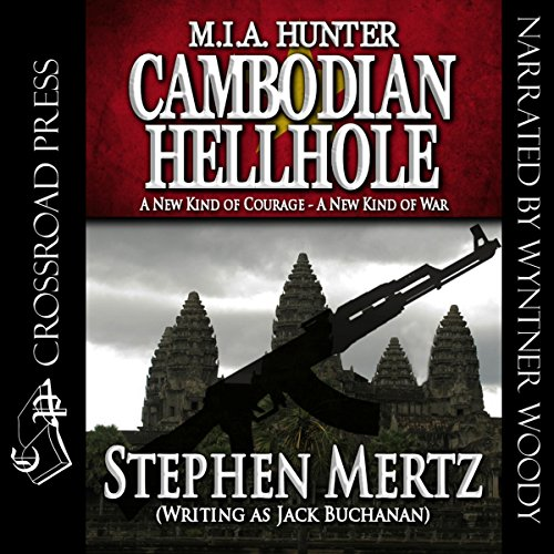 Cambodian Hellhole Audiobook By Stephen Mertz cover art