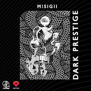 Dark Prestige