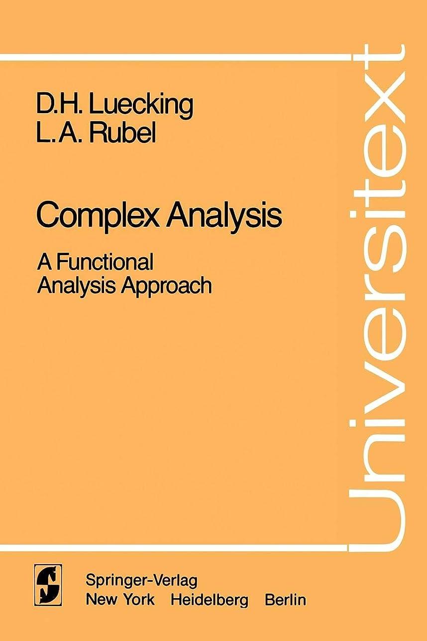 比類のない農夫池Complex Analysis: A Functional Analysis Approach (Universitext)