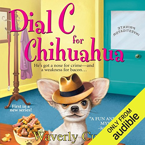 Dial C For Chihuahua audiobook cover art