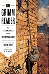 The Grimm Reader: The Classic Tales of the Brothers Grimm Kindle Edition