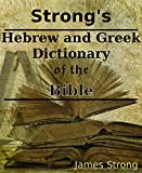 Strong's Greek and Hebrew Dictionary of the Bible