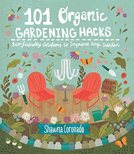 One of the best gardening books for beginners: 101 Organic Gardening Hacks #aNestWithAYard #book #gardenBook #backyardGarden #garden #gardening #gardenTips #gardencare