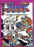 Tout Sammy, tome 6 - Les gorilles entre Klan et Vatican