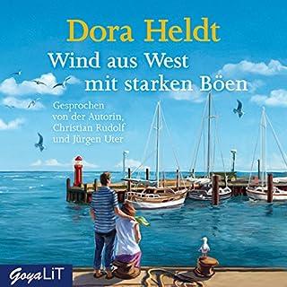 Wind aus West mit starken Böen                   Autor:                                                                                                                                 Dora Heldt                               Sprecher:                                                                                                                                 Dora Heldt,                                                                                        Christian Rudolf,                                                                                        Jürgen Uter                      Spieldauer: 4 Std. und 54 Min.     91 Bewertungen     Gesamt 4,3