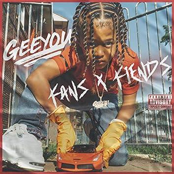 Fans & Fiends
