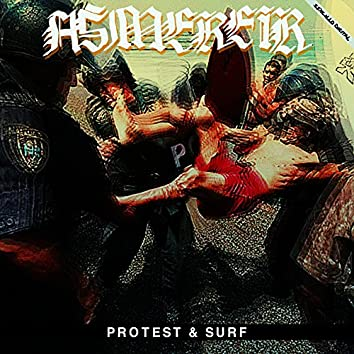 Protest & Surf