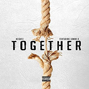 Together (feat. Lambo O)