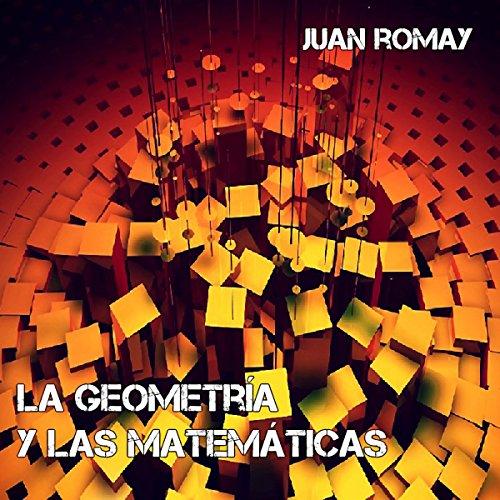 La geometría y las matemáticas audiobook cover art