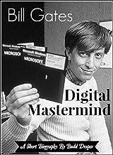 Bill Gates - Digital Mastermind: A Short Biography (English Edition)