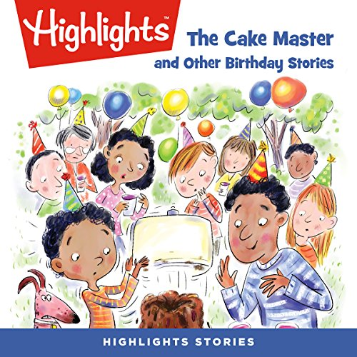 The Cake Master and Other Birthday Stories cover art