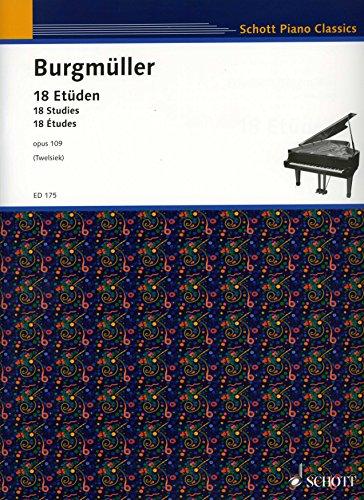 18 ETUEDEN OP 109 - arrangiert für Klavier [Noten / Sheetmusic] Komponist: BURGMUELLER FRIEDRICH aus der Reihe: SCHOTT PIANO CLASSICS