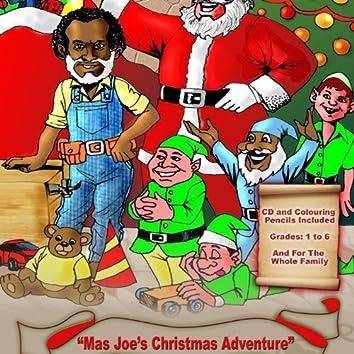 Patrick Lafayette Presents Mas Joe Christmas Adventure