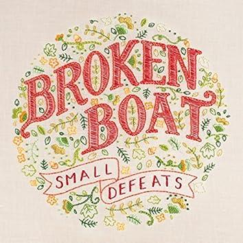 Small Defeats